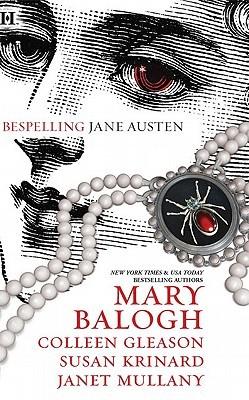 Bespelling Jane Austen by Balogh, etc