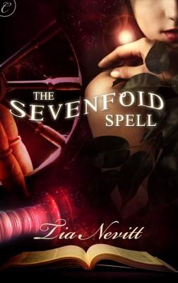 The Sevenfold Spell by Tia Nevitt