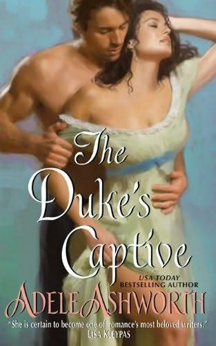 The Duke's Captive by Adele Ashworth